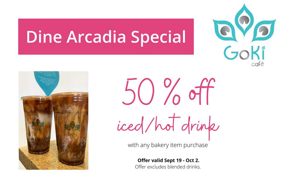 Goki Café Dine Arcadia Menu Special